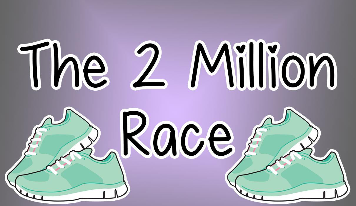 The 2 Million Race