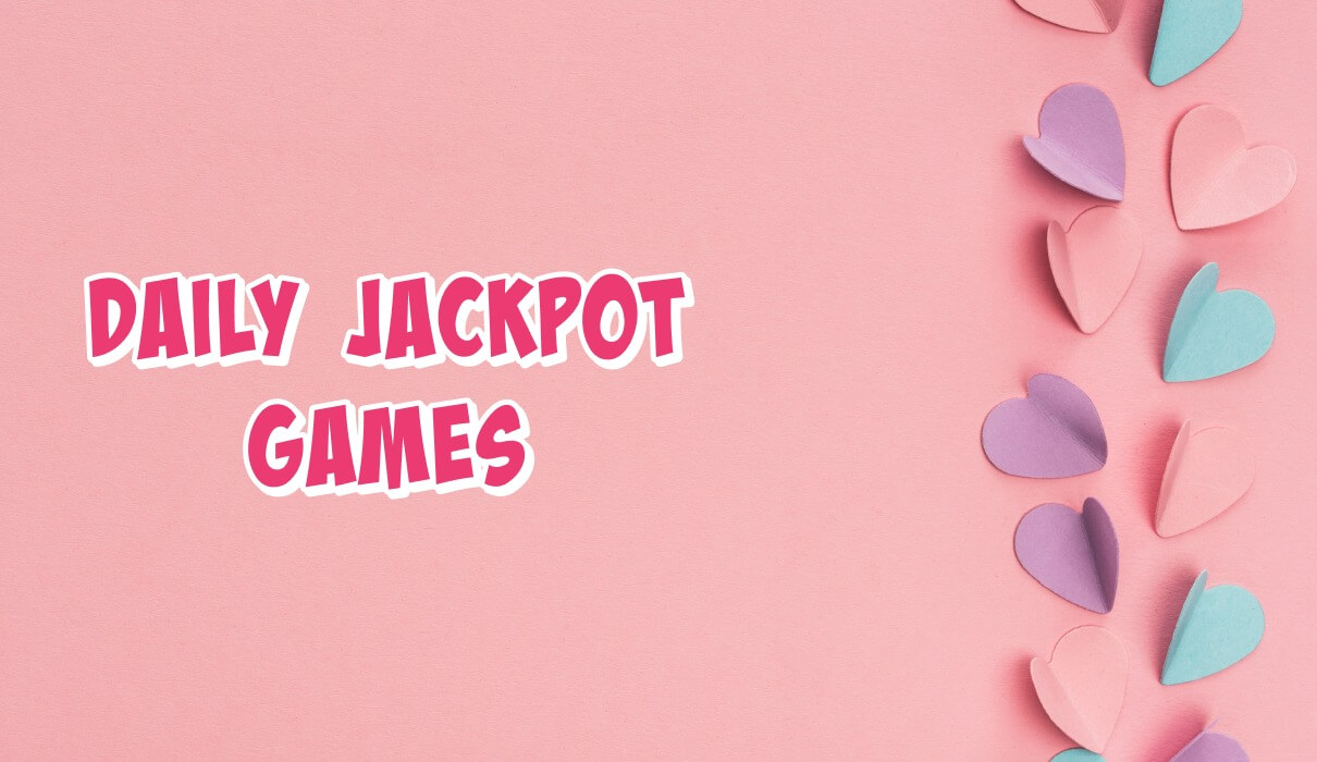 Daily Jackpot Games