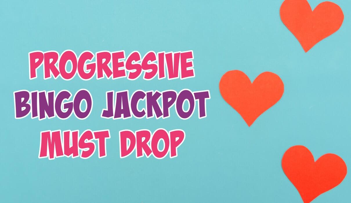 Must Drop Bingo Jackpots