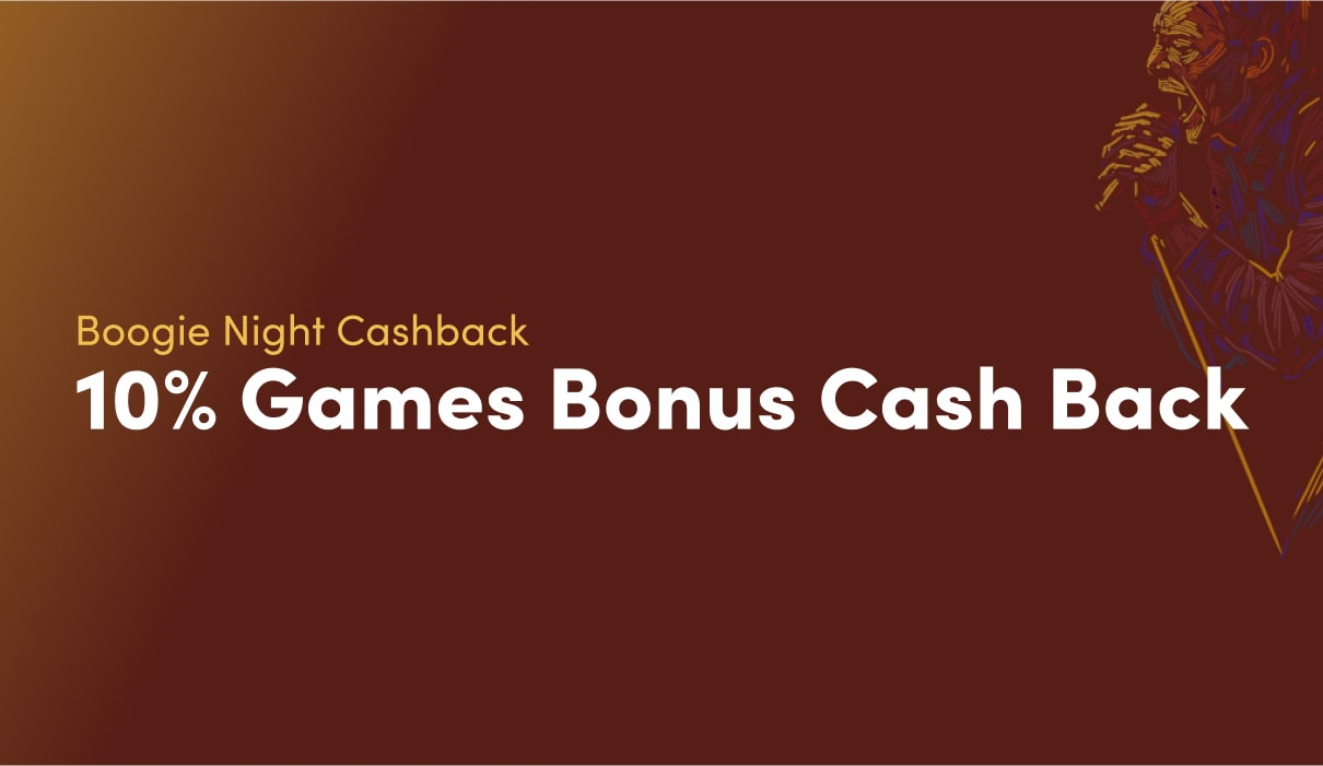 Boogie Night Cash Back